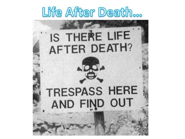 thesis on life after death
