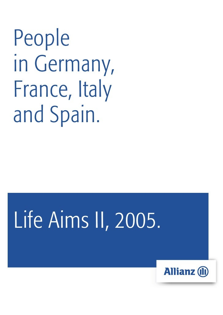 Peoplein Germany,France, Italyand Spain.Life Aims II, 2005.