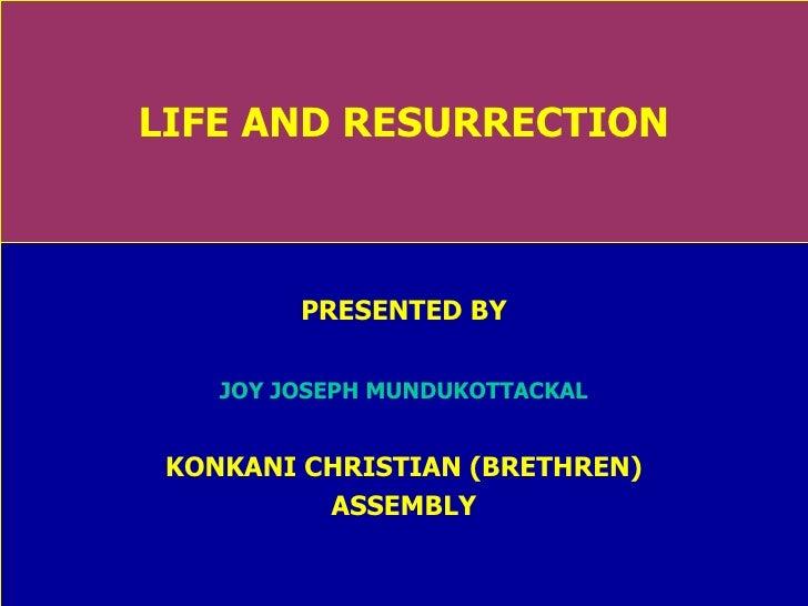 Life And Resurrection