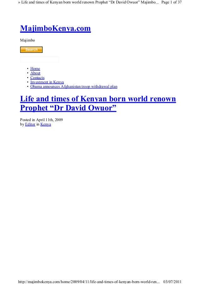 "» Life and times of Kenyan born world renown Prophet ""Dr David Owuor"" Majimbo... Page 1 of 37  MajimboKenya.com Majimbo  •..."