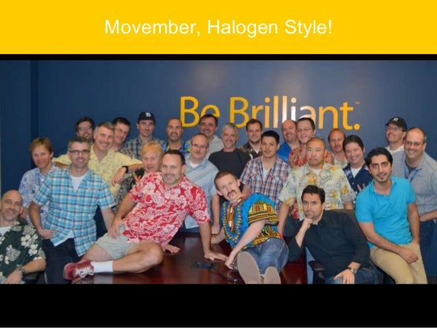 Movember, Halogen Style!