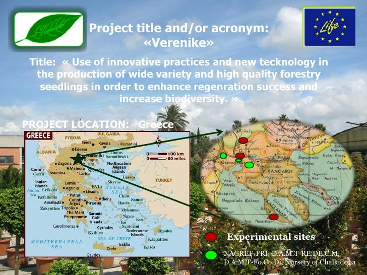 Project title and/or acronym:                     «Verenike» Title: « Use of innovative practices and new tecknology in  t...