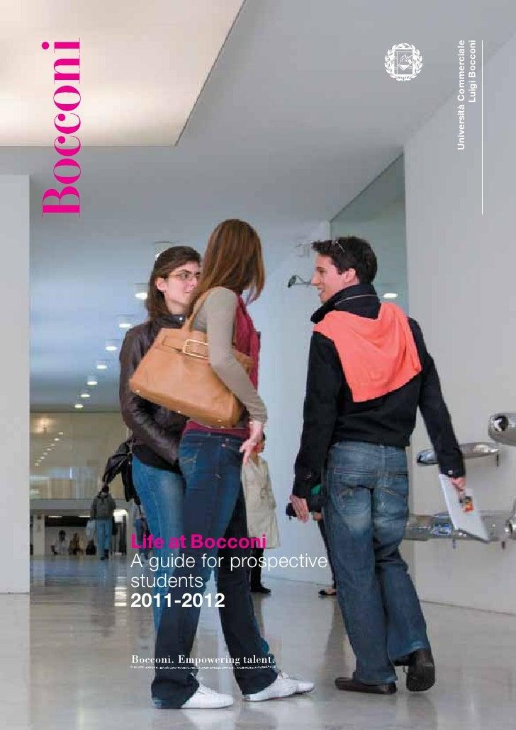 Università Commerciale                                        Luigi BocconiLife at BocconiA guide for prospectivestudents2...