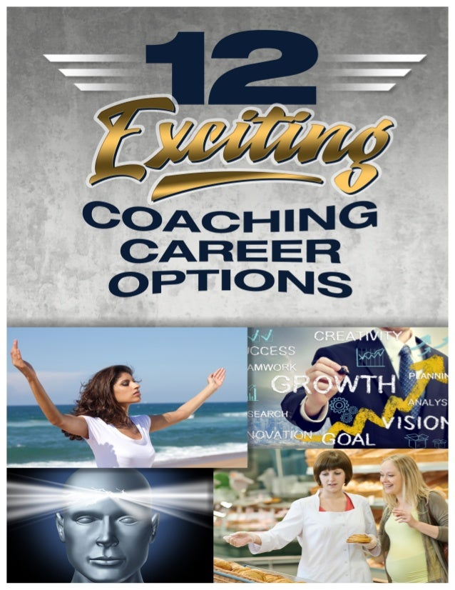 Contents Careers as a Wellness Coach Careers as a Life Strategies Coach Careers as a Corporate Wellness Coach Careers as a...