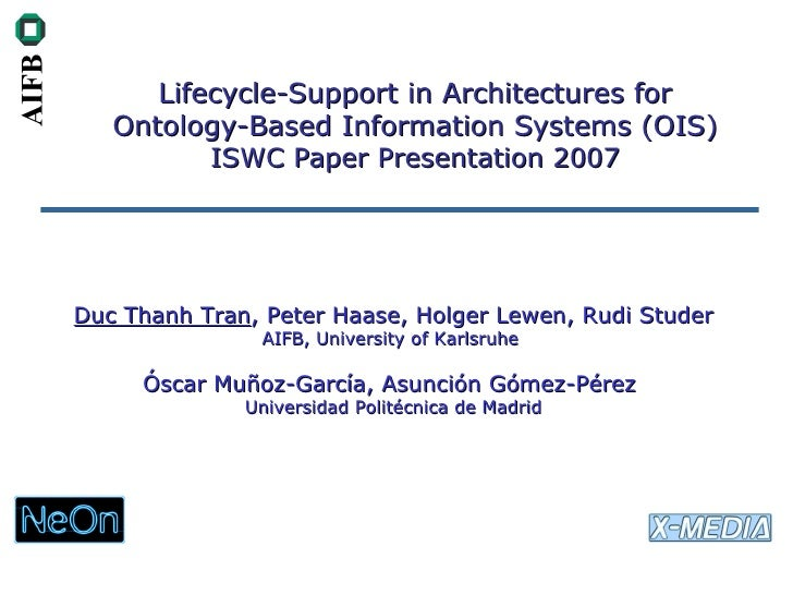 AIFB             Lifecycle-Support in Architectures for          Ontology-Based Information Systems (OIS)                 ...