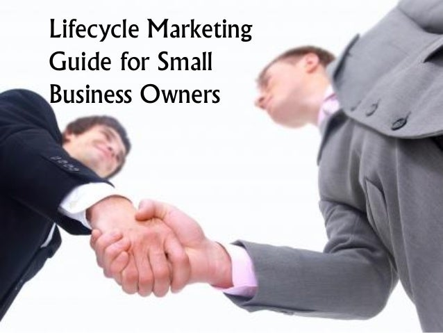 Lifecycle Marketing Guide for Small Business Owners