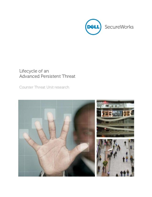 Lifecycle of an advanced persistent threat