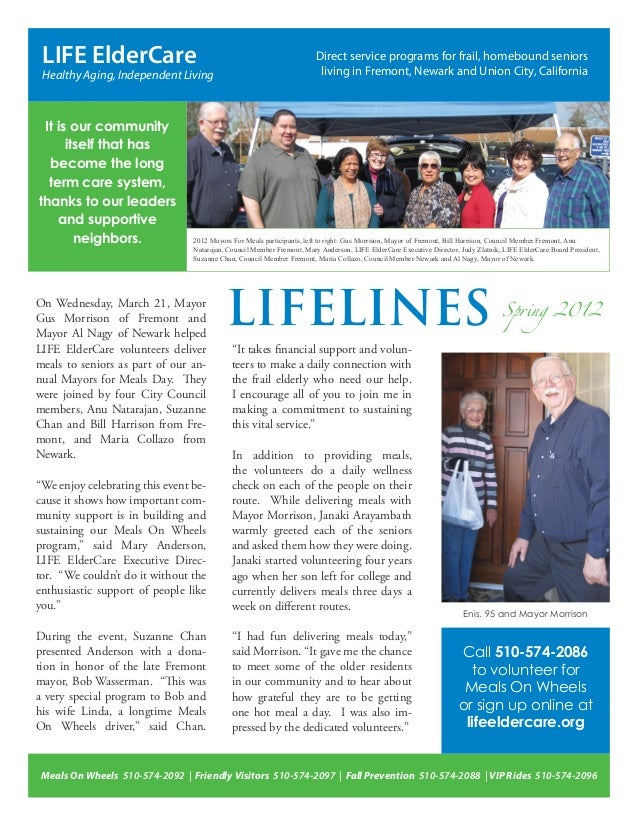 LIFE ElderCare Healthy Aging, Independent Living On Wednesday, March 21, Mayor Gus Morrison of Fremont and Mayor Al Nagy o...
