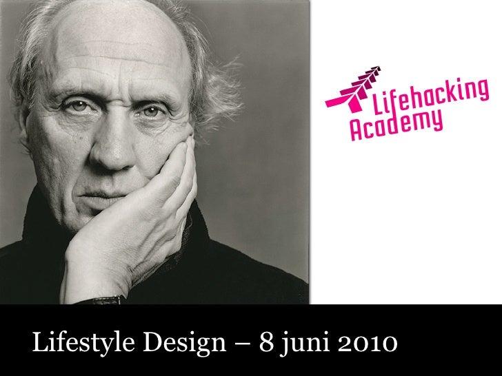 Sociale Media – Fluitend aan de Slag!  Lifestyle Design – 8 juni 2010