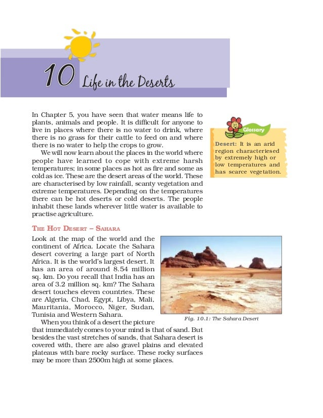 10           Life in the DesertsIn Chapter 5, you have seen that water means life toplants, animals and people. It is diff...