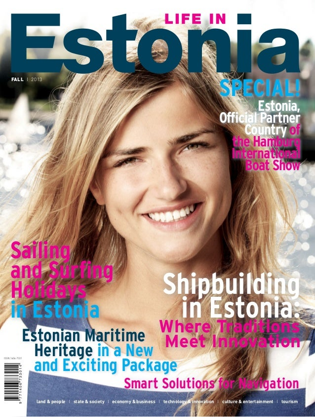 FALL I 2013  SPECIAL!  Estonia, Official Partner Country of the Hamburg International Boat Show  Sailing and Surfing Holid...