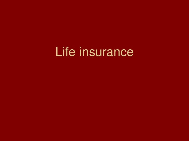 Life insurance<br />
