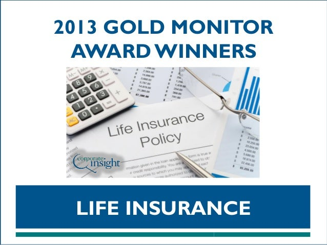 2013 GOLD MONITOR AWARD WINNERS  LIFE INSURANCE
