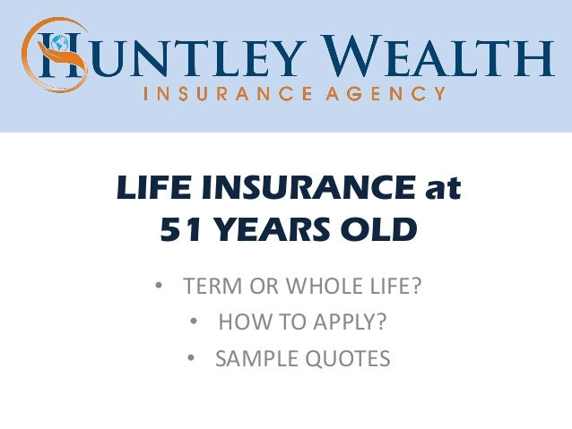 Life Insurance At 51 Years Old  Tips And Sample Rates. Real Signs. Nature Reserve Signs Of Stroke. South Side Signs Of Stroke. Meteorology Signs Of Stroke. Sunken Eye Signs Of Stroke. Decreased Signs. Gerd Signs. Bovine Signs