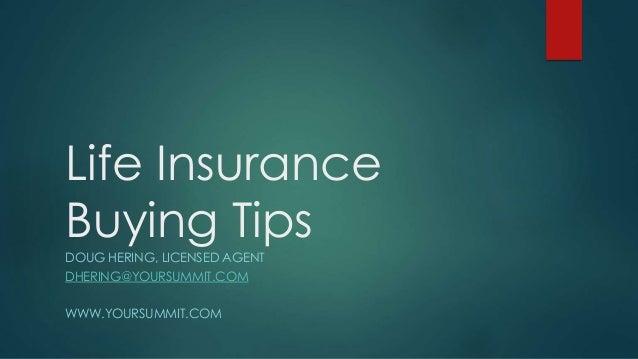 Life insurance buying tips