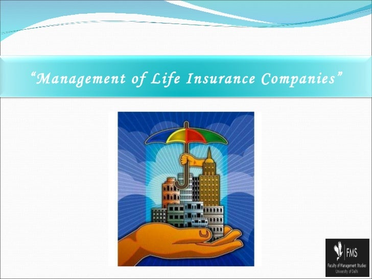 """ Management of Life Insurance Companies"""