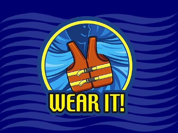 "2011 ""Wear It!"" Life Jacket Presentation"