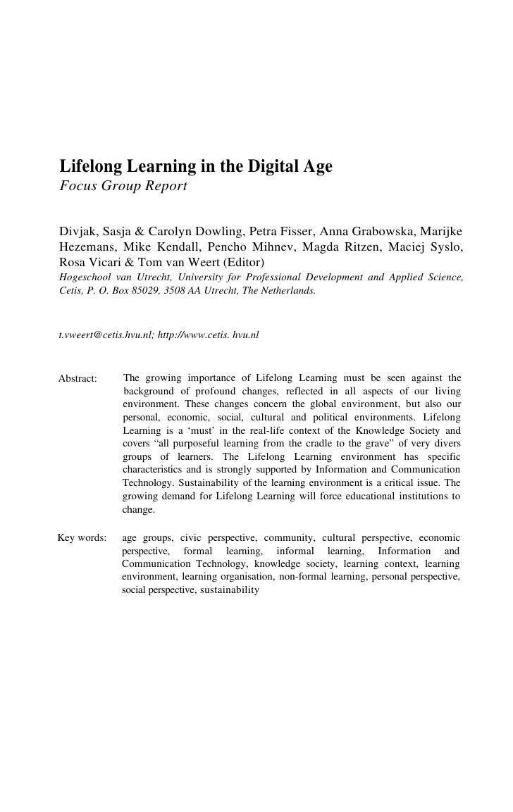 Lifelong Learning in the Digital Age Focus Group Report  Divjak, Sasja & Carolyn Dowling, Petra Fisser, Anna Grabowska, Ma...