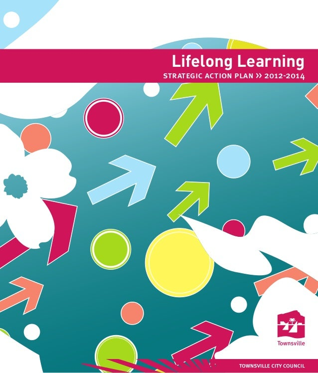 Lifelong Learningstrategic action plan >> 2012-2014