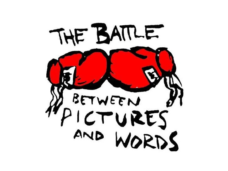 The Battle Between Pictures and Words