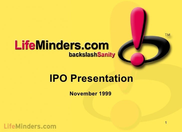 IPO Presentation November 1999