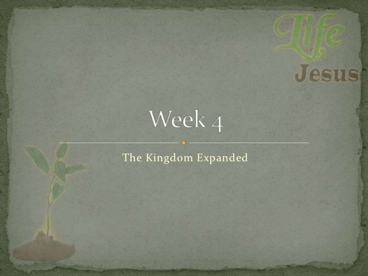 Life of jesus   week 4