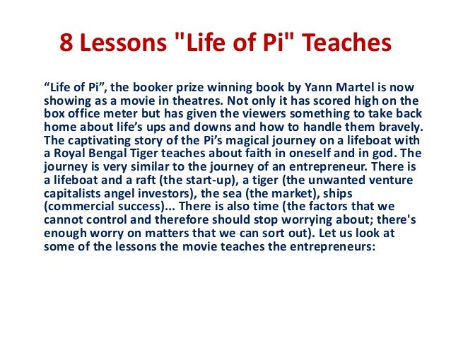 essays on life of pi determination Life of pi essay example piscine molitor patel (pi) - the protagonist of the story piscine is the narrator for most of the novel, and his account of his seven months at sea forms the bulk of the story.