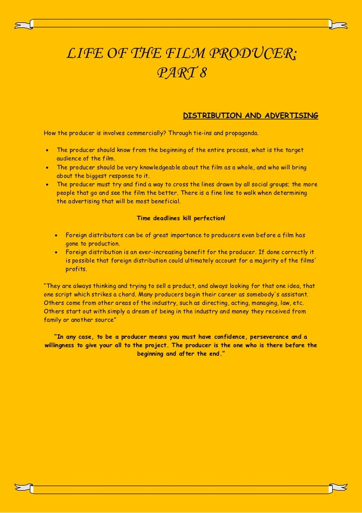 LIFE OF THE FILM PRODUCER;                   PART 8                                                  DISTRIBUTION AND ADVE...