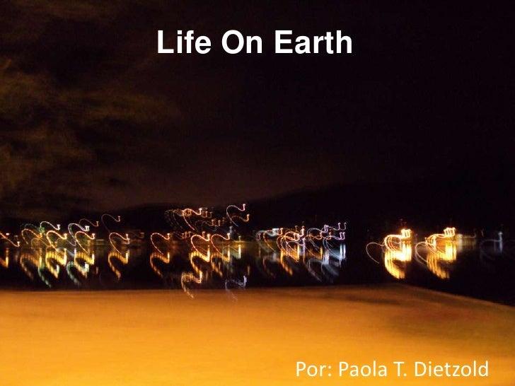 Life on earth
