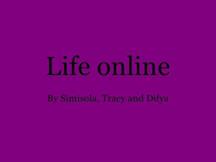 Life online presentation