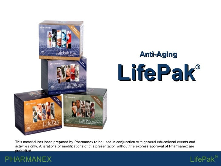 Anti-Aging LifePak ® This material has been prepared by Pharmanex to be used in conjunction with general educational event...