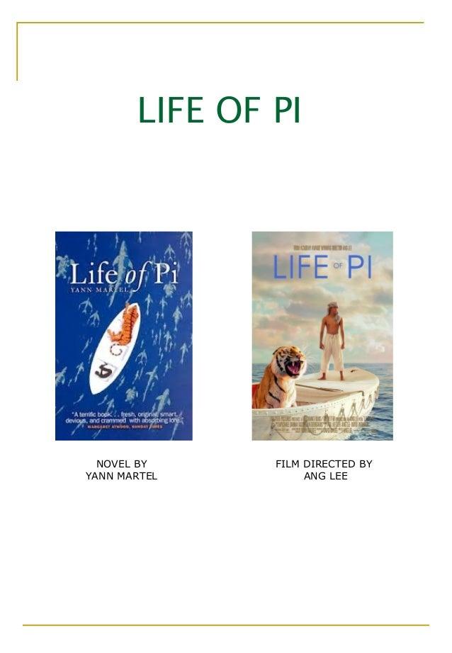 LIFE OF PI  NOVEL BY     FILM DIRECTED BYYANN MARTEL         ANG LEE