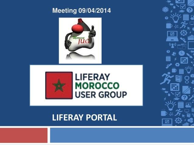 LIFERAY PORTAL Meeting 09/04/2014