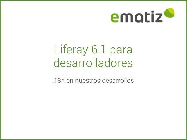 Liferay 6.1 para desarrolladores I18n en nuestros desarrollos