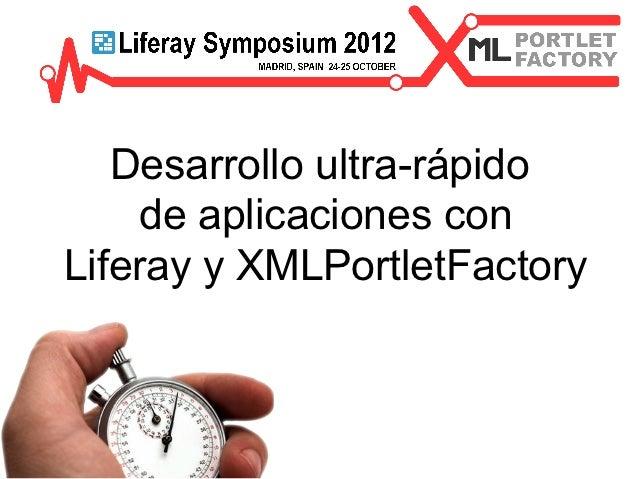 RAD Portlet Development using XMLPortletFactory