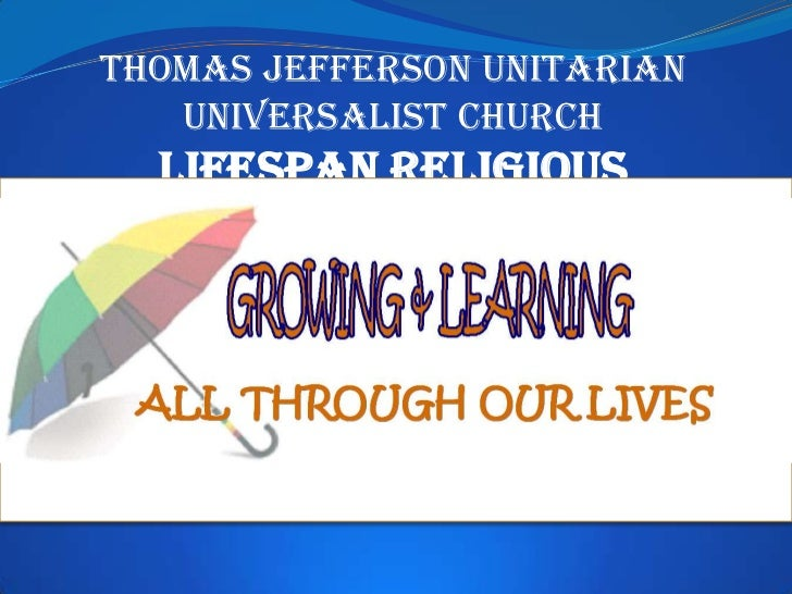 Thomas Jefferson Unitarian   Universalist Church Lifespan ReligiousExploration Program