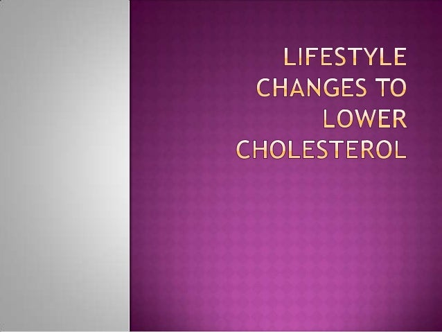 Lifestyle changes to