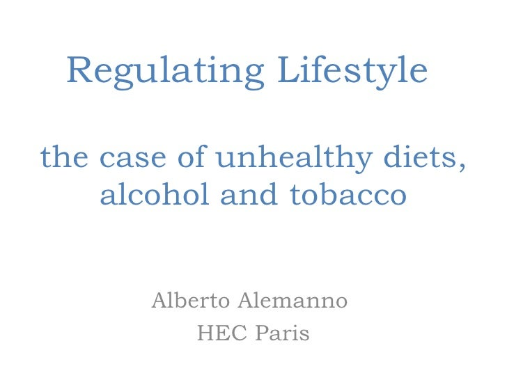 Regulating Lifestyle - The Emergence of a New European Policy on Alcohol, Diets and Tobacco