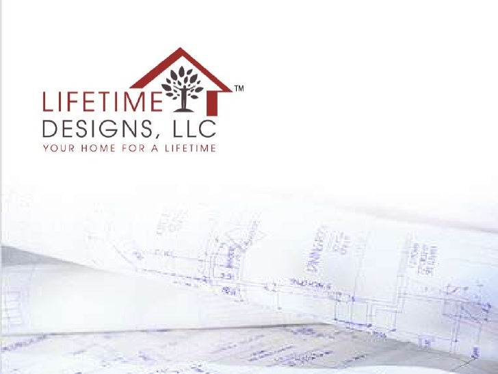 Lifetime Designs Feb 2010