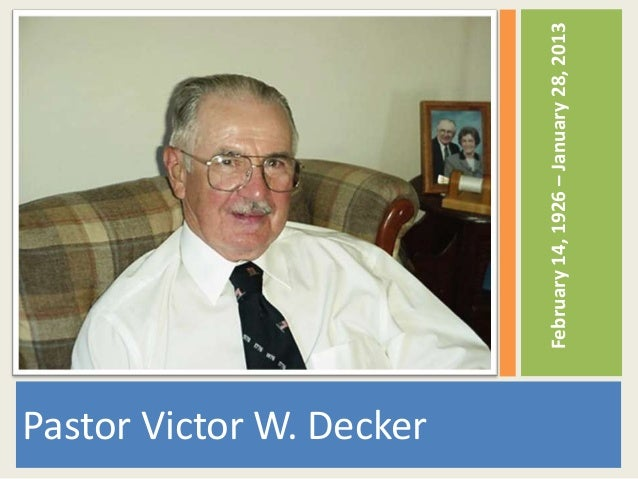 The Life of Victor W. Decker