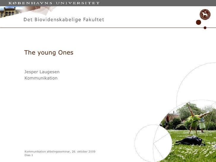The young Ones Jesper Laugesen Kommunikation