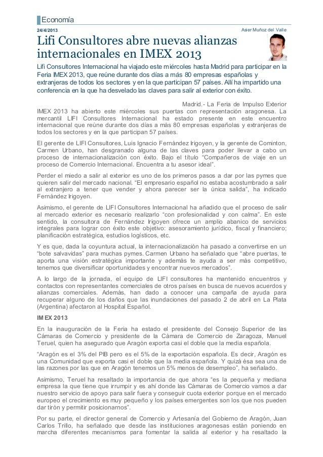 Asier Muñoz del ValleLifi Consultores abre nuevas alianzasinternacionales en IMEX 2013Lifi Consultores Internacional ha vi...