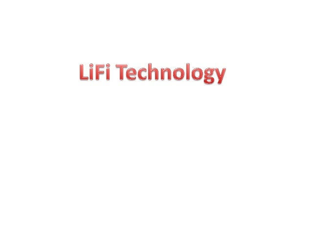 Lifi….the latest technology in wireless communication • LiFi is a new class of high intensity light source of solid state ...