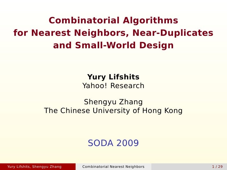 Combinatorial Algorithms    for Nearest Neighbors, Near-Duplicates            and Small-World Design                      ...