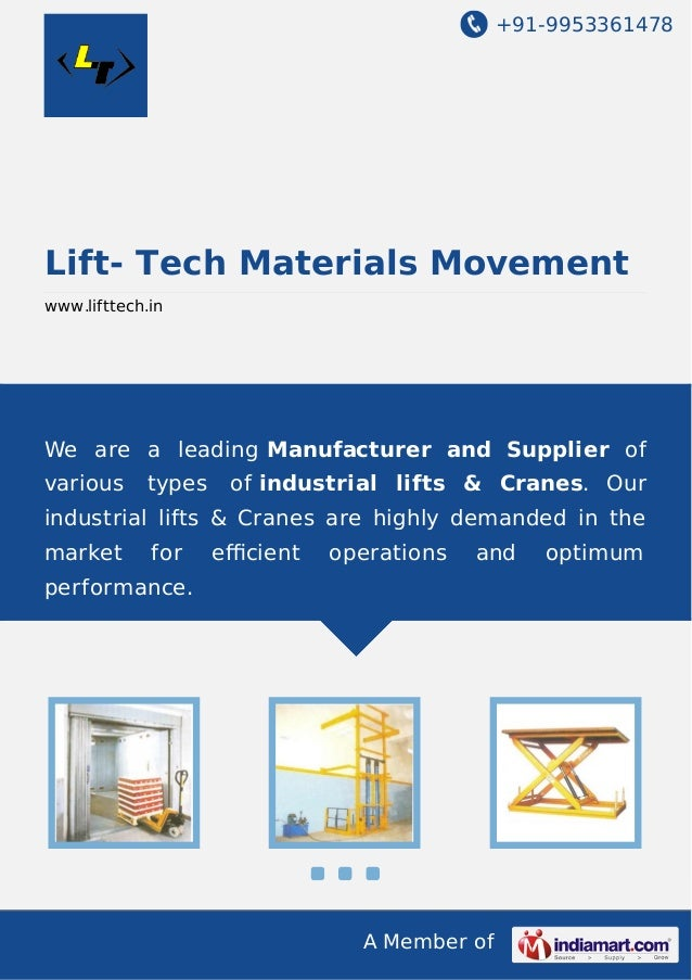 +91-9953361478  Lift- Tech Materials Movement www.lifttech.in  We are a leading Manufacturer and Supplier of various  type...