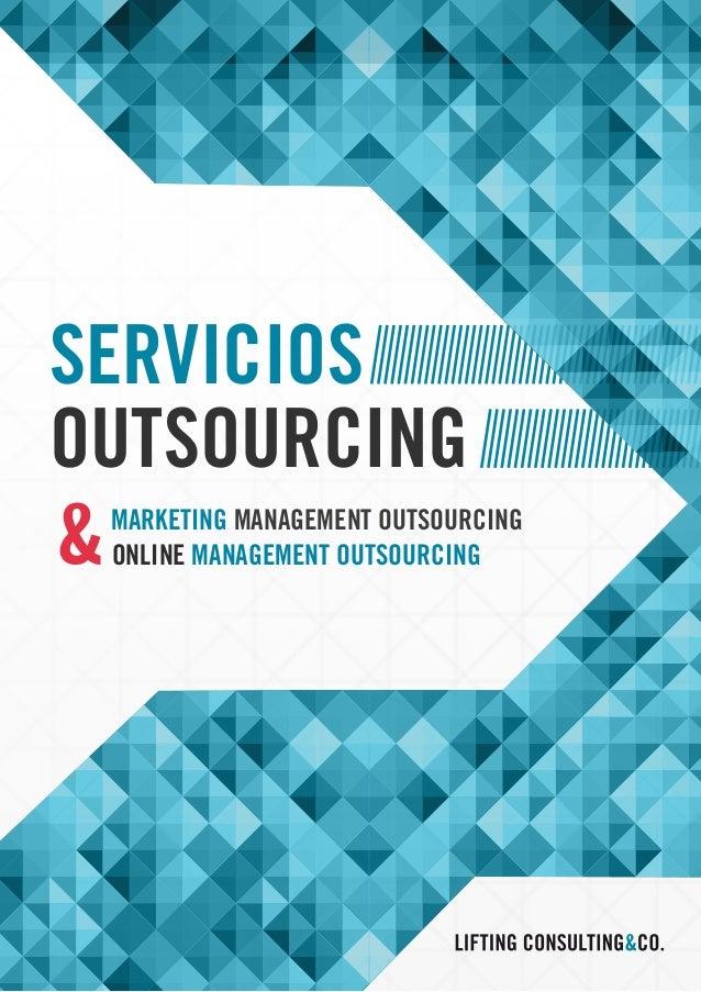 SERVICIOS OUTSOURCING MARKETING MANAGEMENT OUTSOURCING ONLINE MANAGEMENT OUTSOURCING