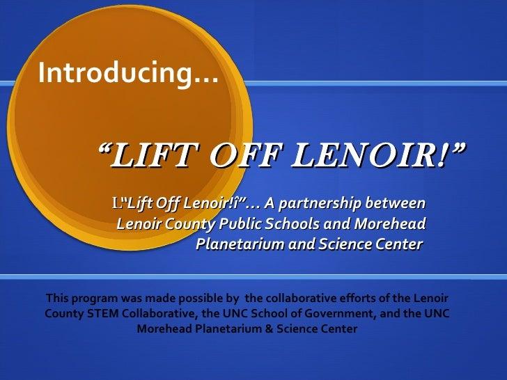 Lift Off Lenoir