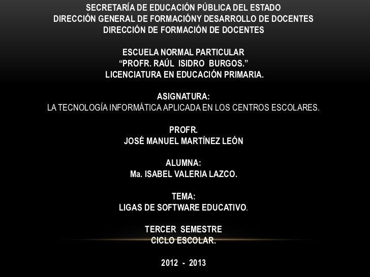 SECRETARÍA DE EDUCACIÓN PÚBLICA DEL ESTADO DIRECCIÓN GENERAL DE FORMACIÓNY DESARROLLO DE DOCENTES            DIRECCIÓN DE ...