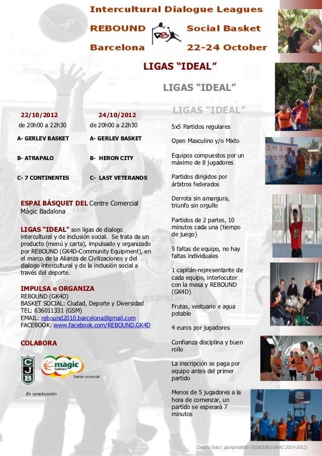 LIGAS IDEAL REBOUND, 22-24.10.2012
