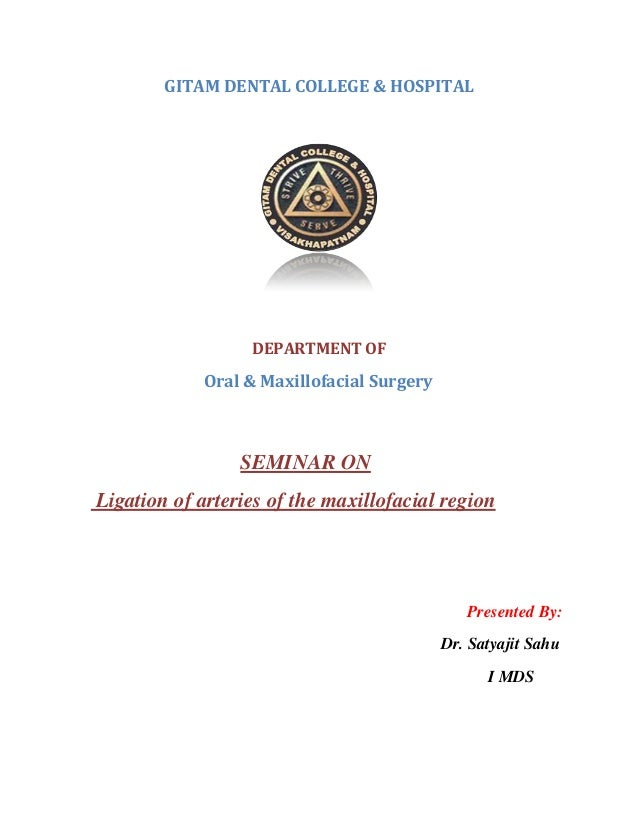 Ligation of arteries in maxillofacial region
